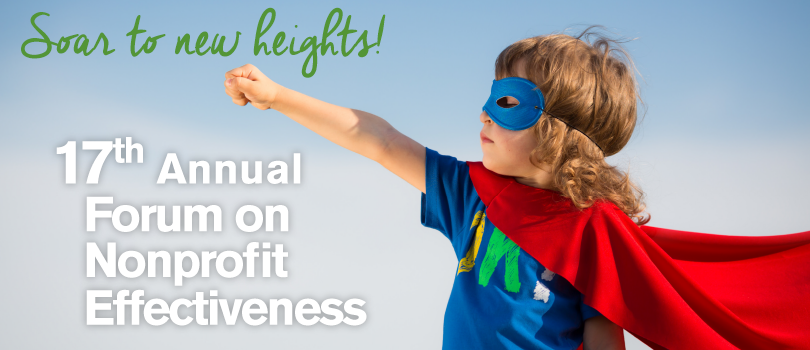 Soar to new heights - 17th Annual Forum on Nonprofit Effectiveness